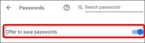 Enable Offer to Save Passwords option in Settings