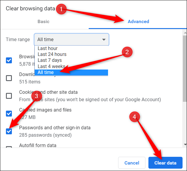 Click the advanced tab, choose all time from the menu, tick passwords as an option, then click on Clear data