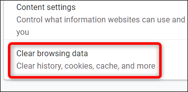 Click Clear Browsing Data