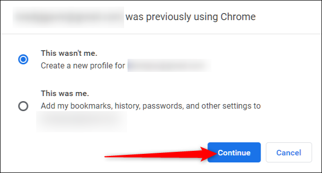 """If you have more than one account signed in, you may see this message. Choose an option, then click """"Continue."""""""