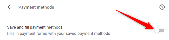 Untoggle the Save and fill payment methods option