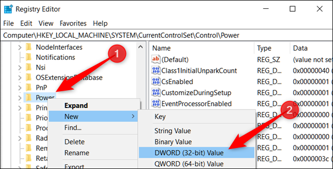 Right-click the Power key, point your pointer to new, then click DWORD 32-bit Value