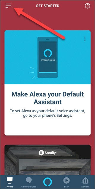 Alexa app with arrow pointing to hamburger menu in upper left corner.
