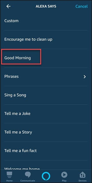 Routine action dialog with box around Good Morning option.