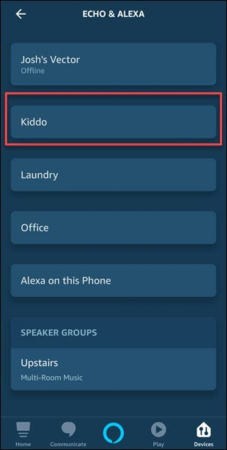 "Alexa app with box around ""Kiddo"" echo entry"