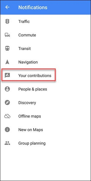 Google Maps notification menu with Your Contributions callout