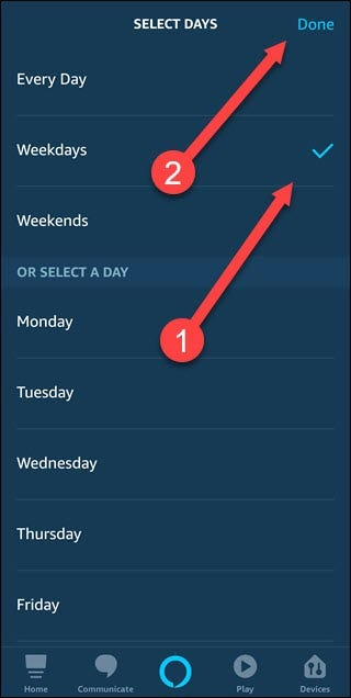 Select days dialog with arrows pointing to weekdays and then done.
