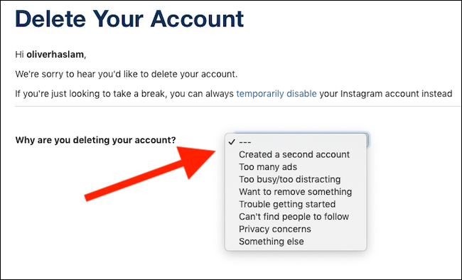 Select your reason for deleting your account from the dropdown