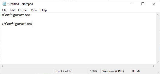 Notepad showing <configuration> </configuration>