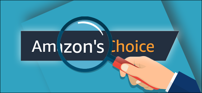A cartoon hand holds a magnifying glass over the Amazon's Choice logo.