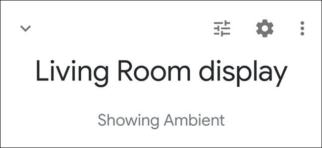 Google Home App showing Living Room display header with 'Showing ambient' text