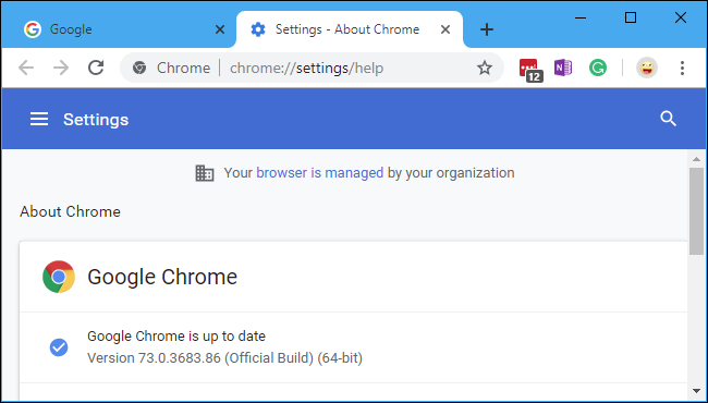 """Why Does Chrome Say It's """"Managed By Your Organization?"""""""