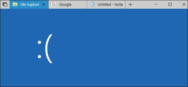 Sets tabs plus unhappy Windows 10 BSOD