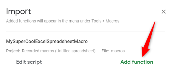 Finally, click Add Function next to the macro you want to add