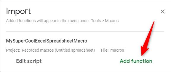 Finalmente, haga clic en Agregar función junto a la macro que desea agregar