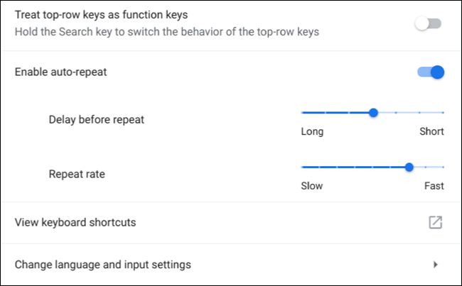 Change the top-row of buttons into Windows-style F keys or enable auto-repeat keys when you long-press on a key