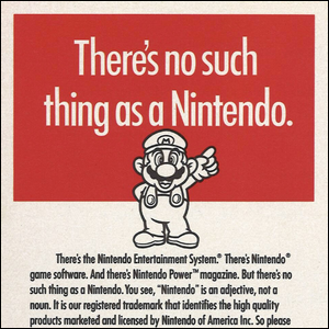 1990 era Nintendo ad encouraging people to use the Nintendo trademark properly