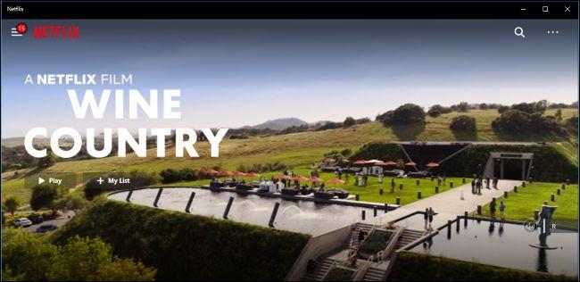 Aplicación de Netflix para Windows 10 que muestra el avance de la película Wine Country