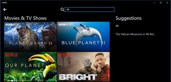 Searching for 4K content in Windows 10's Netflix app