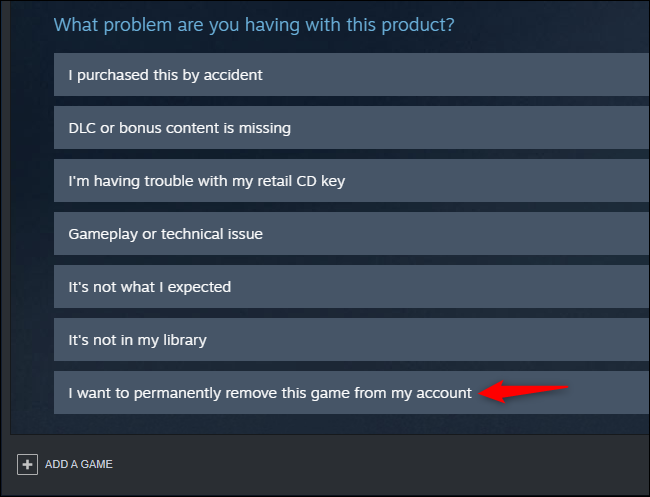 Option to permanently remove a game from a Steam account