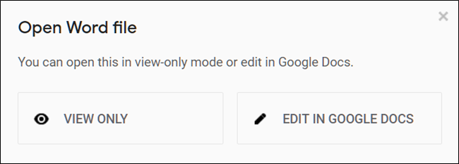 Choose to either View the Word file or edit it in Google Docs