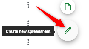Click the green pencil icon to create a new spreadsheet