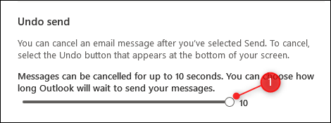 "The ""Undo Send"" slider"