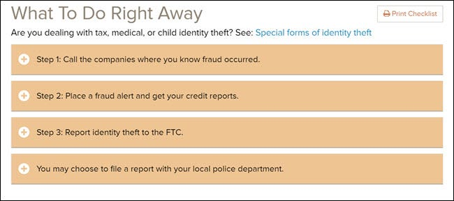 What to Do Right Away if you're a victim of identity theft checklist on the FTC's website.