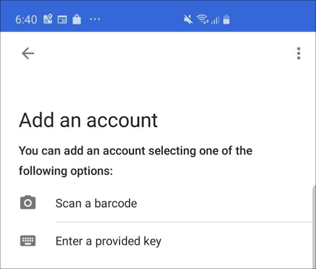 """The Google Authenticator app screen on a phone, where you tap """"Scan a Barcode."""""""