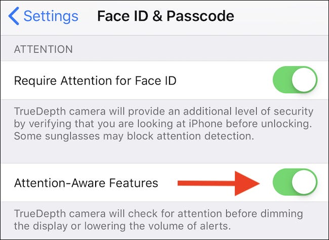 "Toggle the ""Attention Aware Features"" switch to the ""ON"" position."