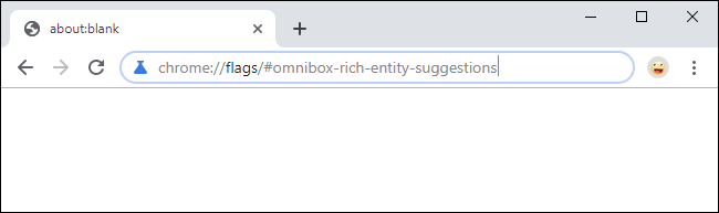 Opening rich entity suggestion Chrome flag