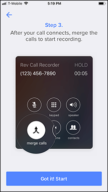 "Step 3 of the tutorial for recording an outgoing call in the Rev app. Tap the ""Got it! Start"" button."