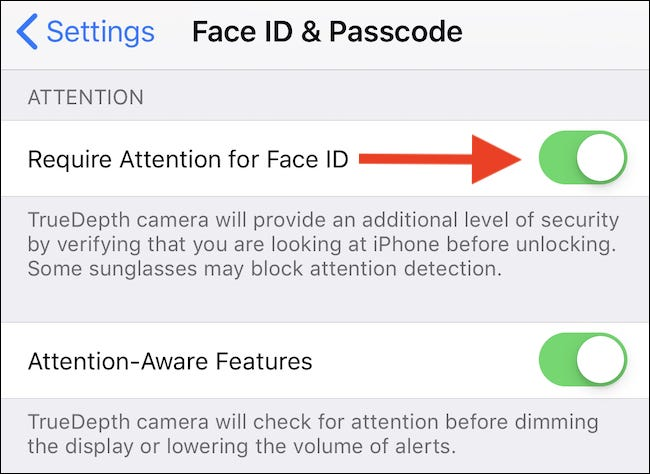 """Toggle the Require Attention for Face ID switch to the """"Off"""" position."""
