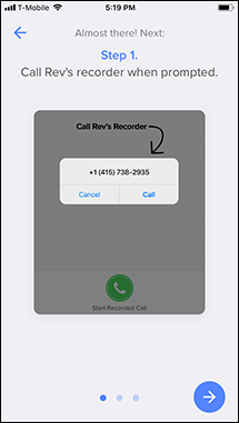 Step 1 of the tutorial for recording an outgoing call in the Rev app.