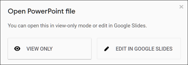 "Click ""View Only"" or ""Edit in Google Slides."""