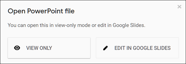 """Click """"View Only"""" or """"Edit in Google Slides."""""""