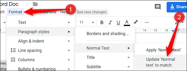 "Click ""Format,"" click ""Paragraph Styles,"" select ""Normal Text,"" and then click ""Update 'Normal Text' to Match."""