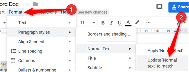"""Click """"Format,"""" click """"Paragraph Styles,"""" select """"Normal Text,"""" and then click """"Update 'Normal Text' to Match."""""""