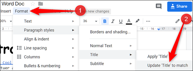 "Click ""Format,"" click ""Paragraph Styles,"" select ""Title,"" and then click ""Update 'Title' to Match."""