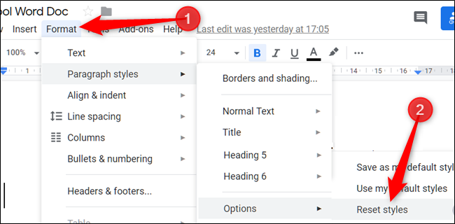 "Click ""Format,"" click ""Paragraph Styles,"" select ""Options,"" and then click ""Reset Styles."""