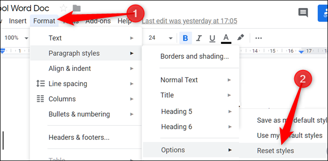 """Click """"Format,"""" click """"Paragraph Styles,"""" select """"Options,"""" and then click """"Reset Styles."""""""