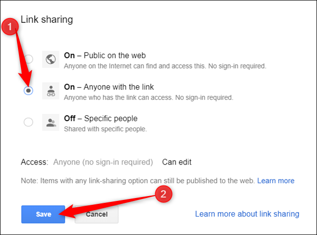 """Select """"On - Anyone with the link,"""" and then click """"Save."""""""