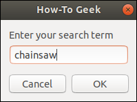 zenity entry dialog window with typed text in the text field.