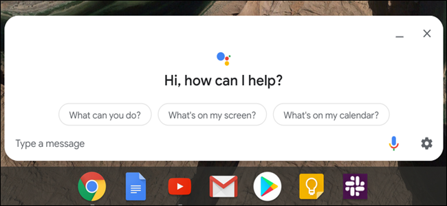 Google Assistant window above a Chrome OS taskbar.