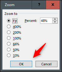 Select the zoom percentage from the dialogue box