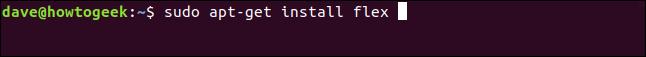 """sudo apt-get install flex"" in a terminal window."
