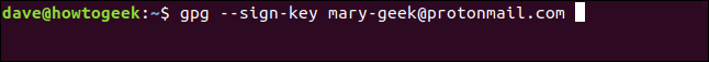 gpg --sign-key mary-geek@protonmail.com in a terminal window