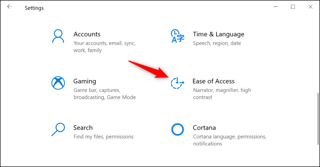 Go to Ease of Access on the Windows 10 Settings pane.