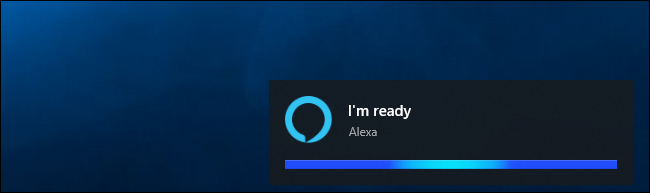 "Alexa saying ""I'm ready"" on Windows 10"