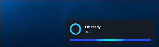 """Alexa saying """"I'm ready"""" on Windows 10"""